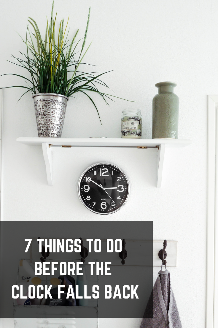 7 things to do before the clock falls back urban cottage living